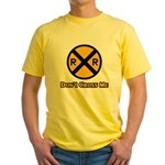 Dont cross me Yellow T-Shirt