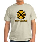 Dont cross me Light T-Shirt