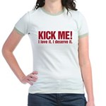 Kick Me Jr. Ringer T-Shirt