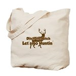 Redneck Hunter Humor Tote Bag