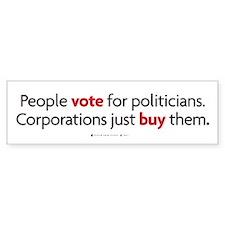 People Vote/Corporations Buy Bumper Bumper Sticker