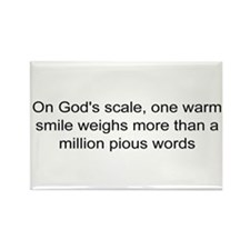 God loves warm smiles Rectangle Magnet