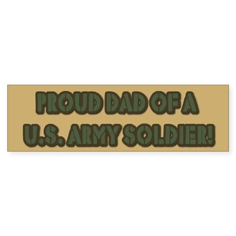 Proud U.S. Army Dad Bumper Sticker