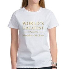 World's Greatest Daughter-In-Law Tee