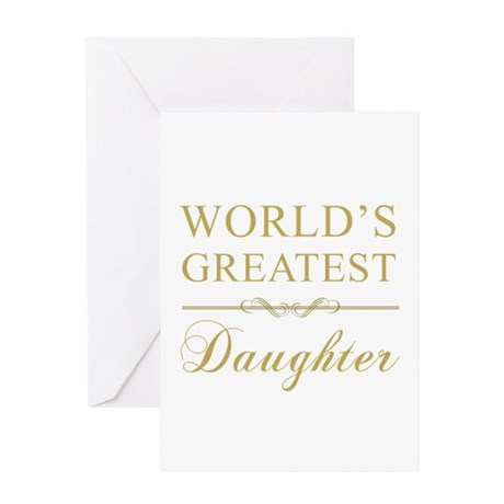 World's Greatest Daughter Greeting Card