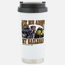 Ask Me About My Railroad Travel Mug