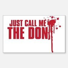 JUST CALL ME DONE Sticker (Rectangle)
