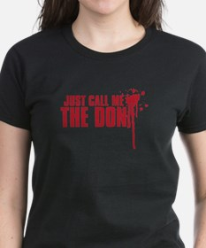 JUST CALL ME DONE Tee