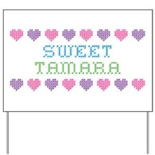 Sweet TAMARA Yard Sign