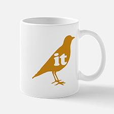 IT ON A BIRD Mug