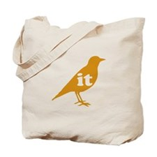 IT ON A BIRD Tote Bag