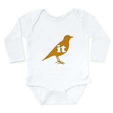 IT ON A BIRD Long Sleeve Infant Bodysuit