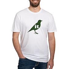 IT ON A BIRD Shirt