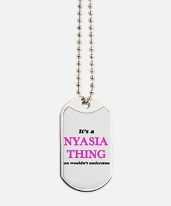 It's a Nyasia thing, you wouldn't Dog Tags