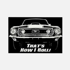 How I Roll - Mustang Boss Rectangle Magnet