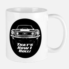 How I Roll - Mustang Boss Mug