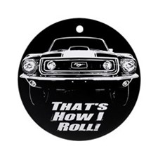 How I Roll - Mustang Boss Ornament (Round)
