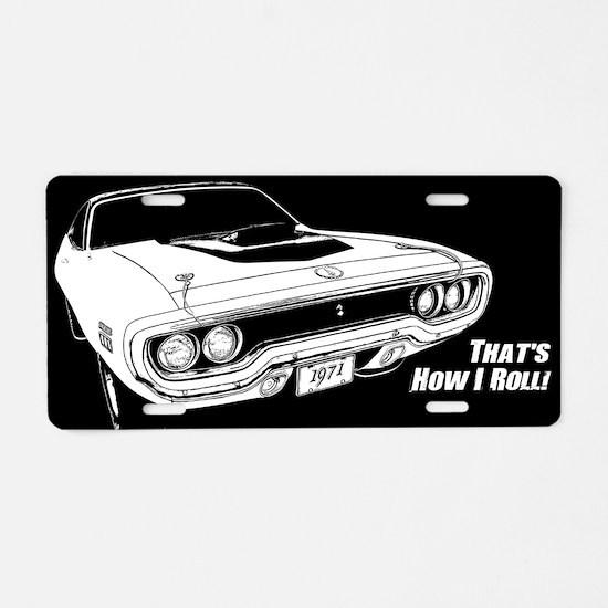 How I Roll - Road Runner Aluminum License Plate