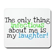 Infectious Laughter green/pin Mousepad