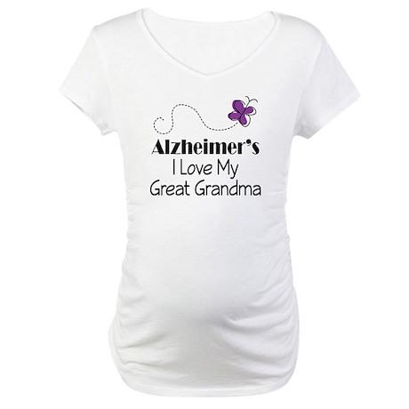 Alzheimer's Love My Great Grandma Maternity T-Shir