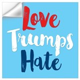 Love trumps hate sign Wall Decals