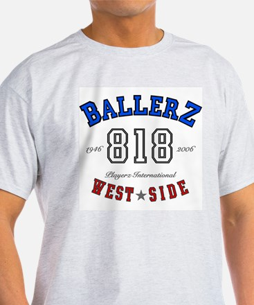 """WEST SIDE BALLERZ 818"" Ash Grey T-Shirt"