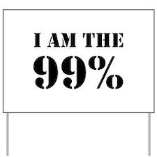 I am the 99% Yard Sign