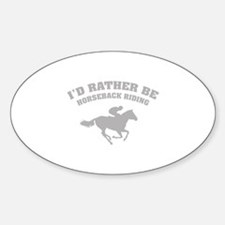 I'd rather be horseback riding Decal