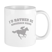 I'd rather be horseback riding Small Mug