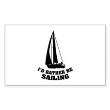I'd rather be sailing Decal