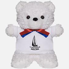 I'd rather be sailing Teddy Bear