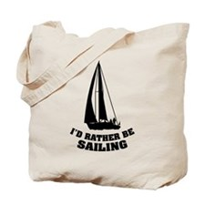 I'd rather be sailing Tote Bag