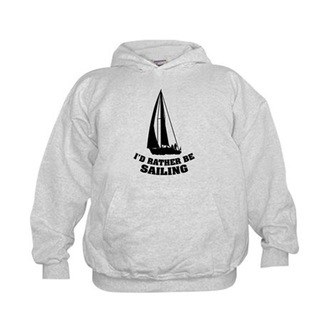 I'd rather be sailing Kids Hoodie