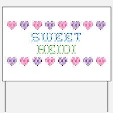 Sweet HEIDI Yard Sign