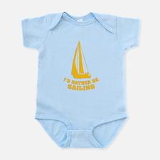 I'd rather be sailing Infant Bodysuit