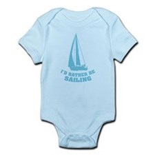 I'd rather be sailing Infant Bodysuit