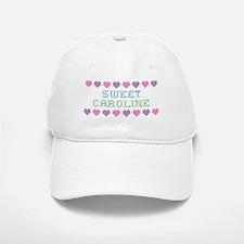 Sweet CAROLINE Baseball Baseball Cap