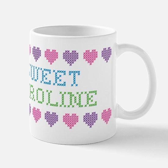 Sweet CAROLINE Mug