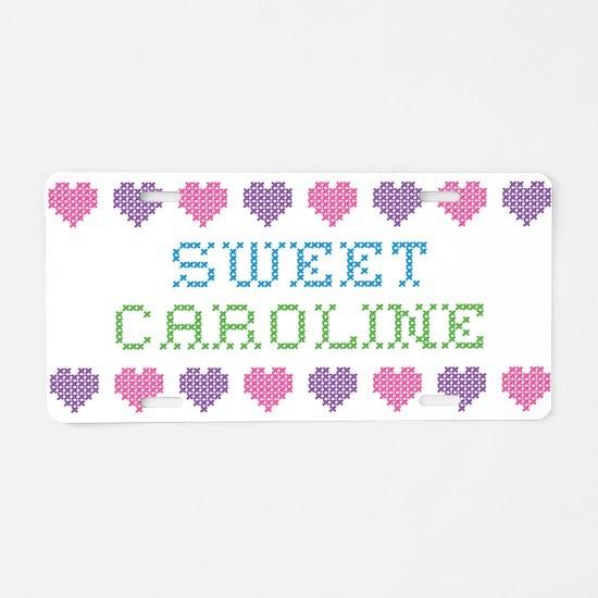 Sweet CAROLINE Aluminum License Plate