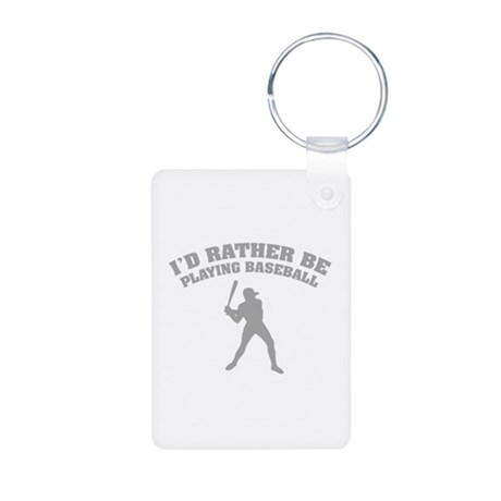 I'd rather be playing baseball Aluminum Photo Keyc