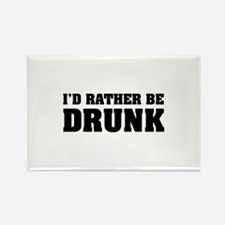 I'd rather be DRUNK Rectangle Magnet