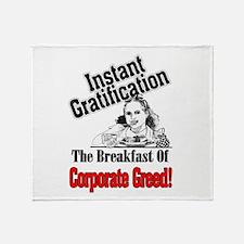 Greed Tastes Good! Throw Blanket