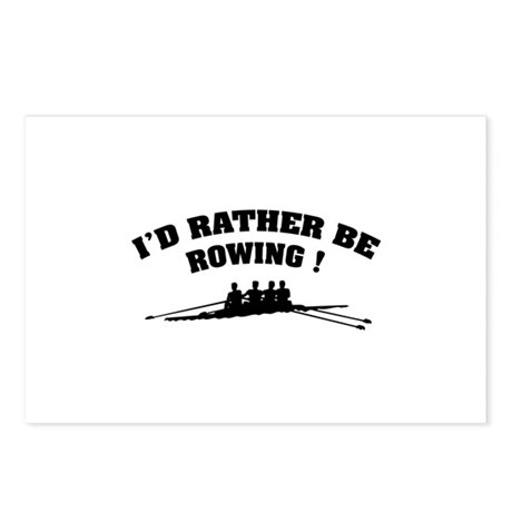 I'd rather be rowing ! Postcards (Package of 8)