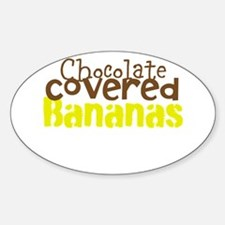 Chocolate Covered bananas Decal