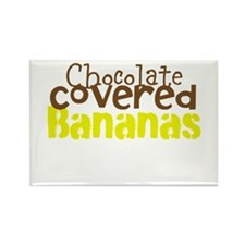 Chocolate Covered bananas Rectangle Magnet