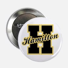 "Hamilton Letter 2.25"" Button"