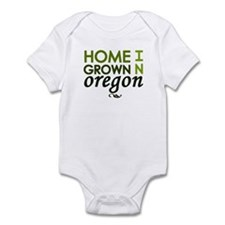 'Home Grown In Oregon' Infant Bodysuit
