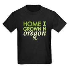 'Home Grown In Oregon' T