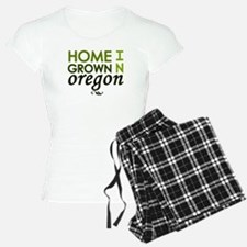 'Home Grown In Oregon' Pajamas