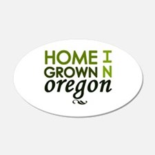 'Home Grown In Oregon' 22x14 Oval Wall Peel